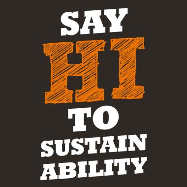 say hi to sustainability
